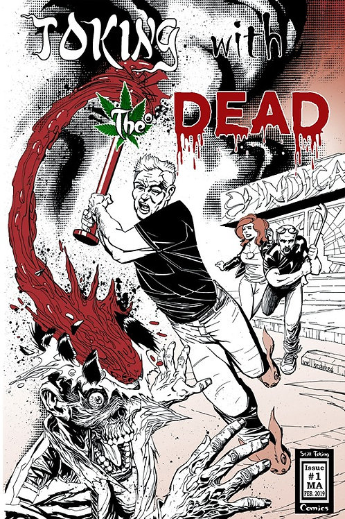 Toking with the Dead Issue #1