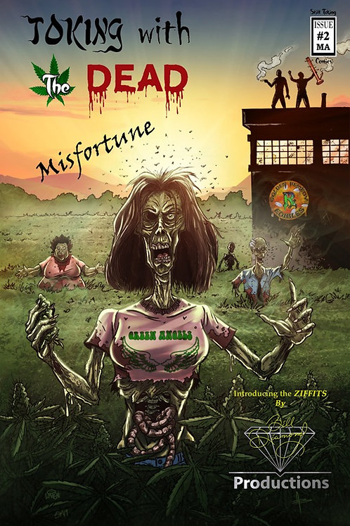 Toking with the Dead Issue #2  Misfortune