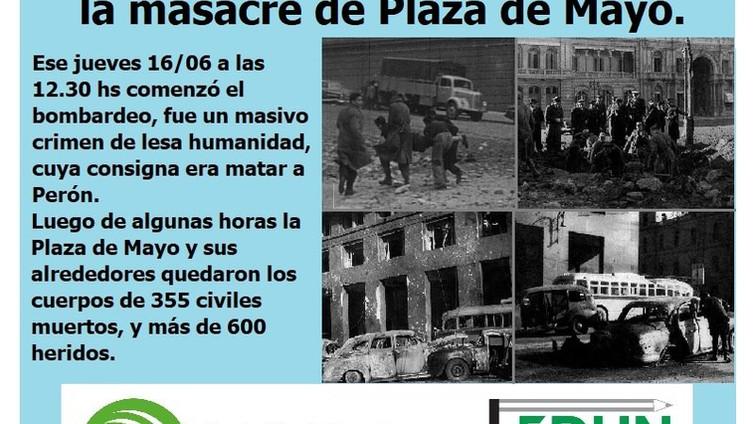 el 16 de junio de 1955, 66 años del el bombardeo y masacre de Plaza de Mayo