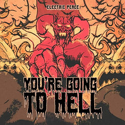 you're giong to hell.jpg