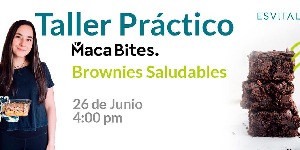 Taller Práctico Brownies Melcochudos Saludables con MacaBites