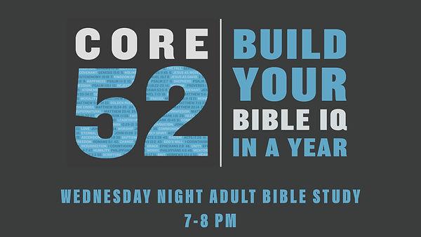 CORE-52-Wednesday-Night-Adult-Bible-Stud