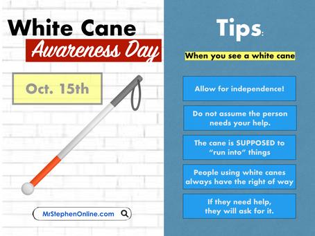 White Cane Awareness Tips