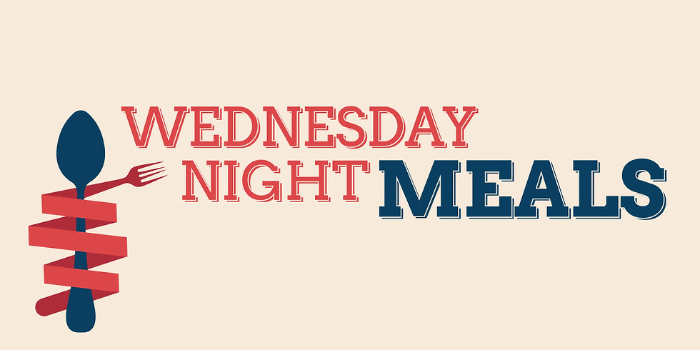 Wednesday Night Meal