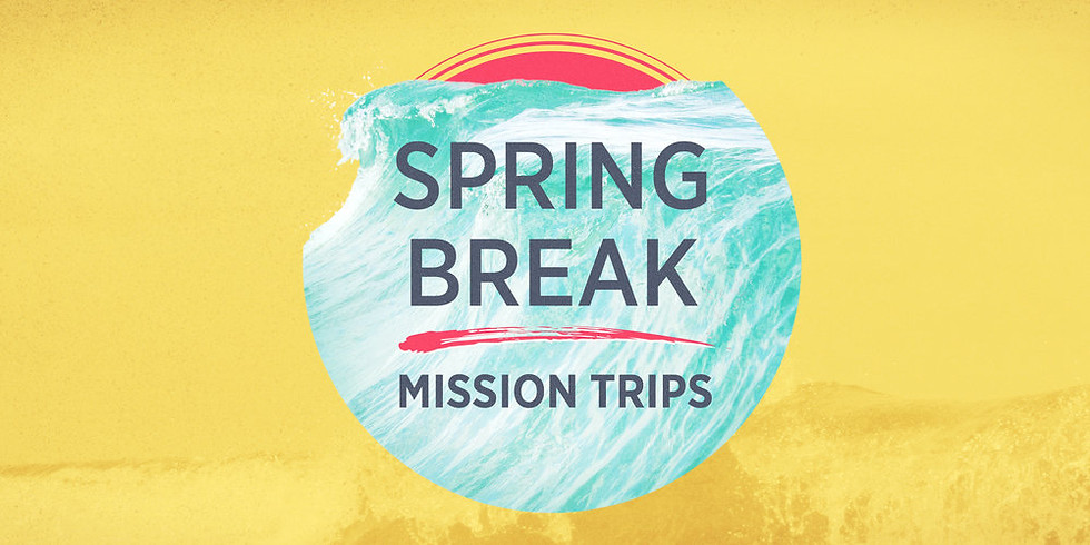Spring Break Missions