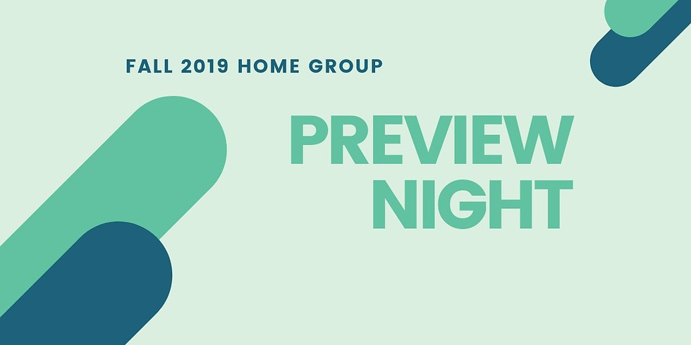 Home Group Preview Night