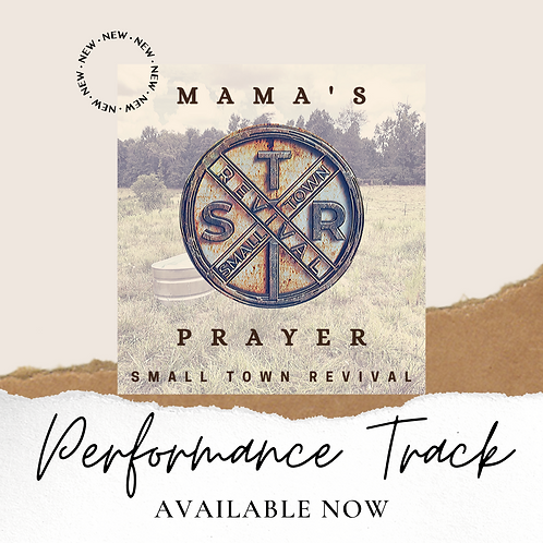 Performance Track - Mama's Prayer