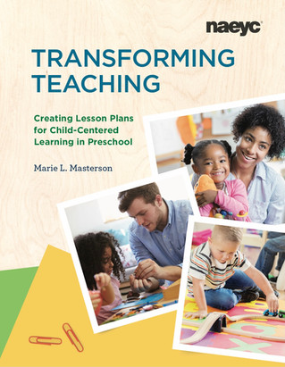 April 1, 2021 Release from NAEYC: Transforming Teaching