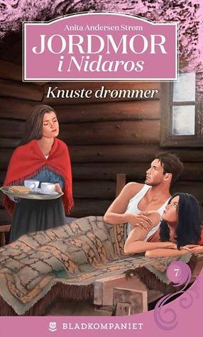Forsiden til Jordmor i Nidaros 7 - Knuste drømme av Anita Andersen Strøm.