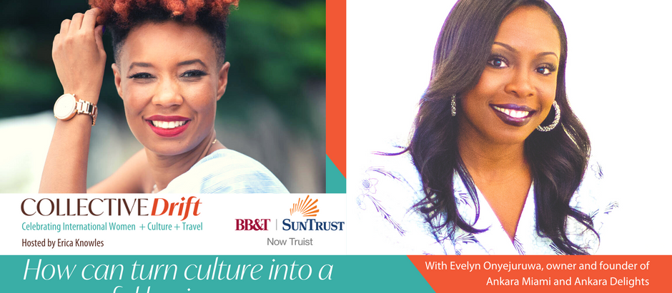 (ep 16) How can I turn culture into a successful business? Evelyn Onyejuruwa, Ankara Miami founder