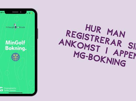 Hur man ankomstregistrerar sig i appen MG bokning.