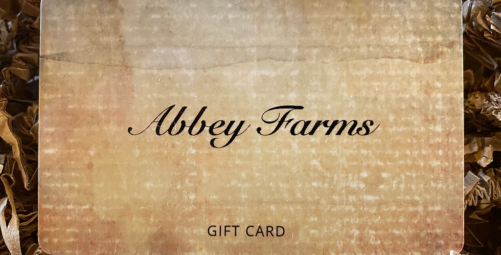 Abbey Farms Gift Card!