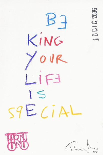 Your life is special