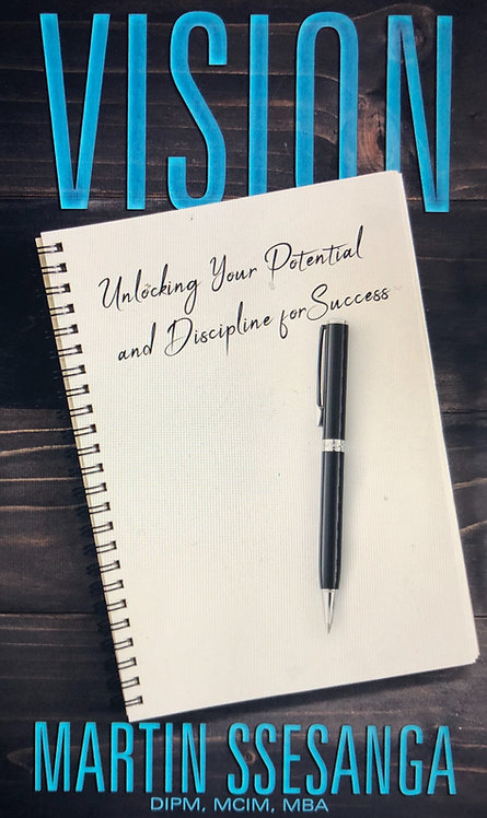 Vision: Unlocking your Potential and Discipline for success