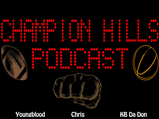 Champion Hills Podcast Game 13