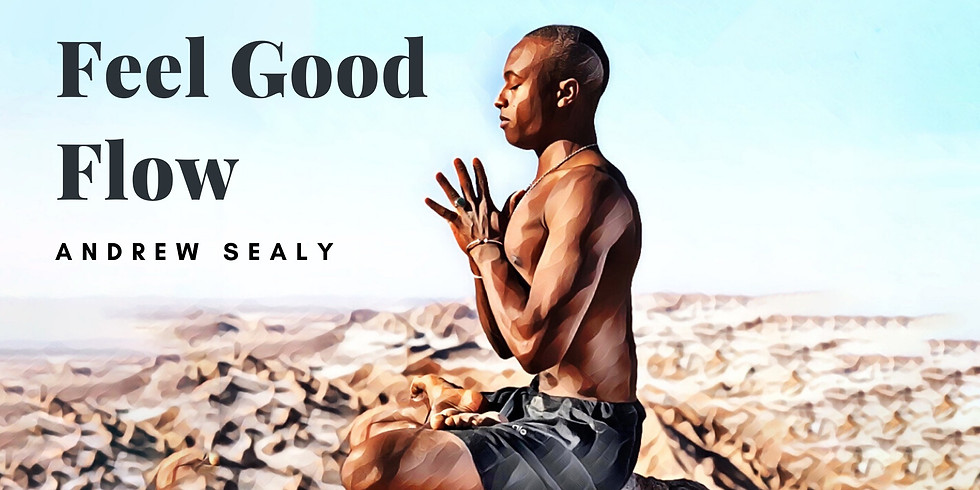 *FREE CLASS* Fuel The Movement: Feel Good Flow with Andrew Sealy