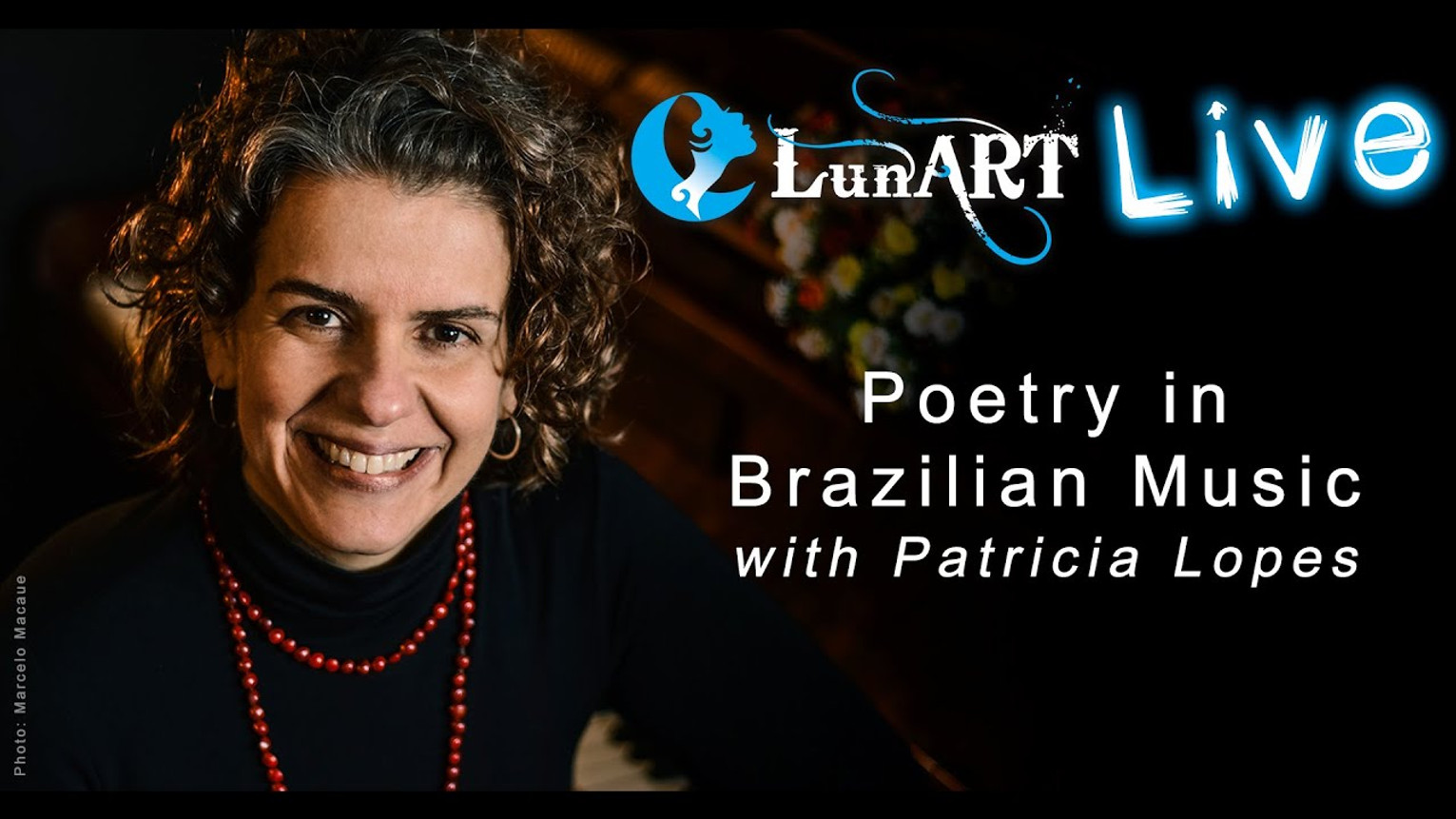 Poetry in Brazilian Music with Patricia Lopes
