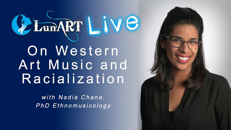 On Western Arts Music and Racialization with Nadia Chana