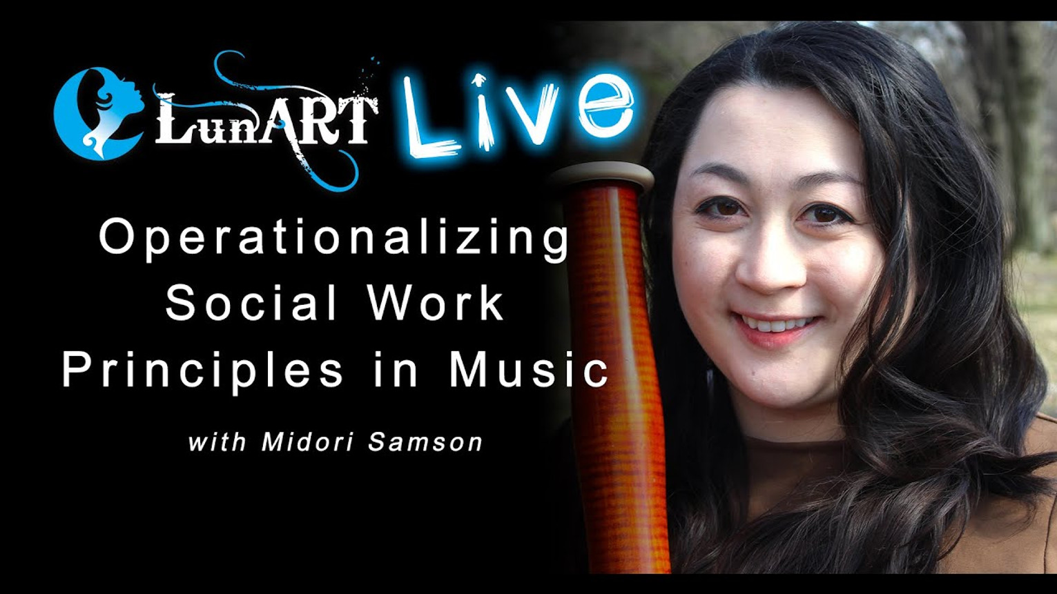 Operationalizing Social Work Principles in Music with Midori Samson