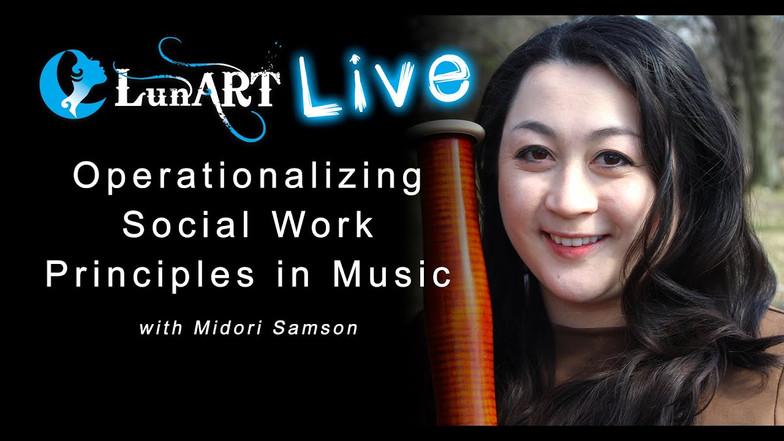 Operationalizing Social Work Principles in Music with Midori Samson