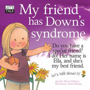 My Friend Has Down's Syndrome