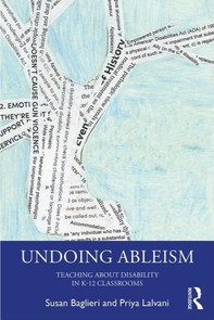 Undoing Ableism: Teaching About Disability in K-12 Classrooms