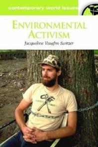 Environmental Activism: A Reference Handbook