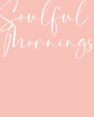 Soulful Mornings-1.jpg