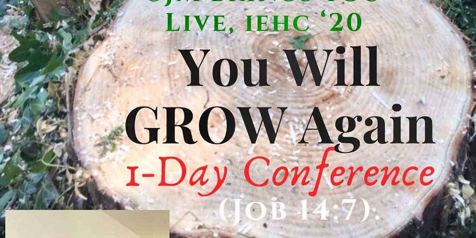 You Will Grow Again Conference
