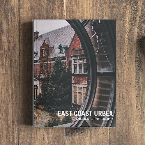 """""""East Coast Urbex"""" Photobook"""