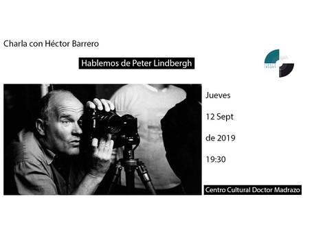 Héctor Barrero nos habla de Peter Lindbergh