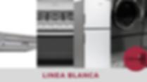 LINEA BLANCA, estufa, refrigerator, campana, lavadora, secadora