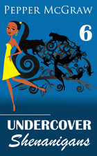 Undercover Shenanigans