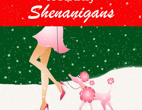 Holiday Shenanigans Is Here!