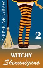 Witchy Shenanigans