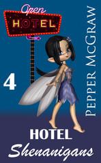 Hotel Shenanigans