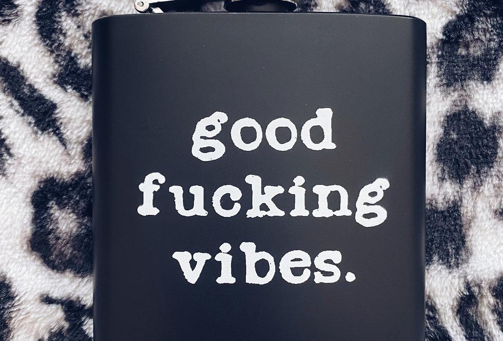 Good Vibes Hip Flask
