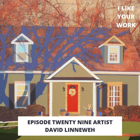 Eps 29: Artist David Linneweh-Painter & Podcast Host of Studio Break
