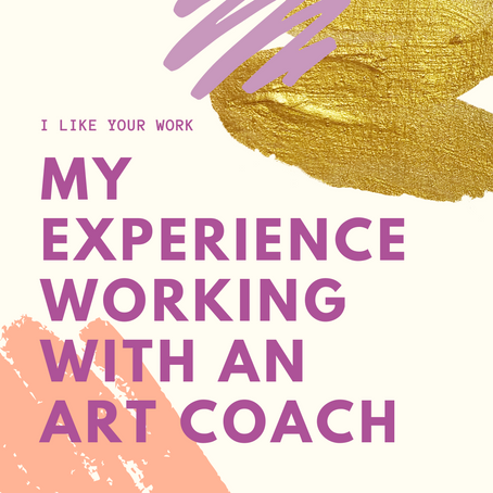 My Experience Working with an Art Coach