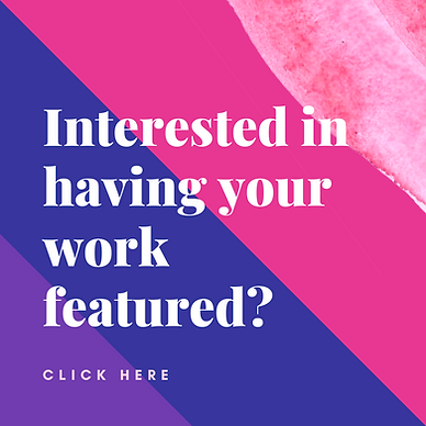 Interested in having your work featured_