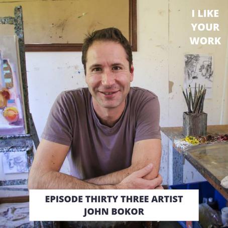 Eps 33: Artist John Bokor-Painting Life: Interior Spaces, Still Lives & Landscape