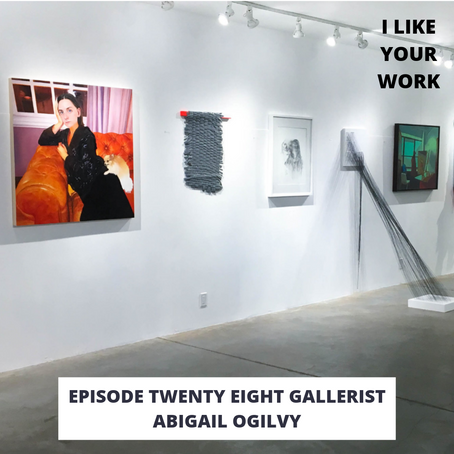 Eps 28: Gallerist Abigail Ogilvy-Listening to Stories & Tips for Artists Approaching Gallerists