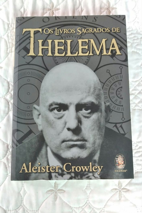 Os Livros Sagrados de Thelema