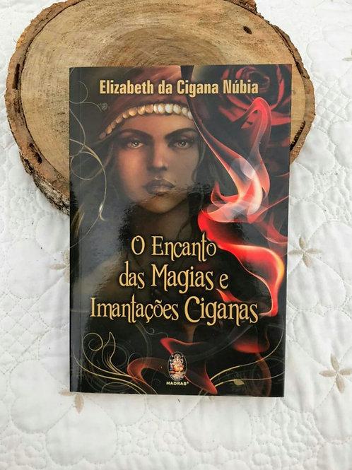 O Encantamento das Magias e Implantações Ciganas