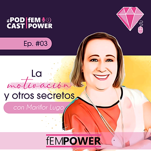 Podcast fEMPOWER Episodio 3.png