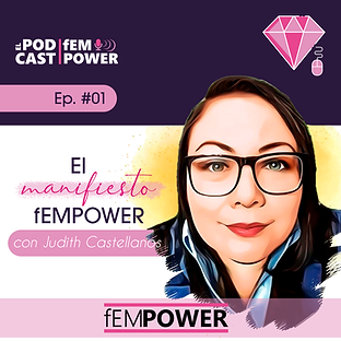 Podcast fEMPOWER Episodio 1.png