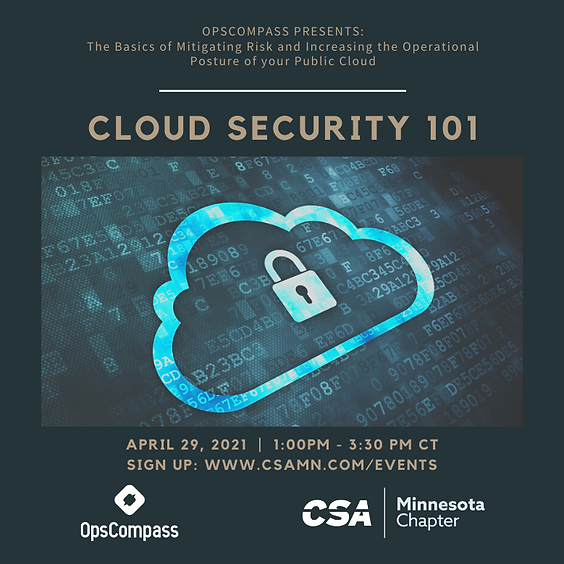 Cloud Security 101: The Basics of Mitigating Risk and Increasing the Operational Posture of your Public Cloud