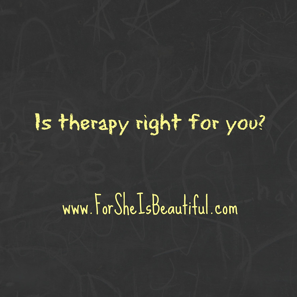is therapy right for you.jpg