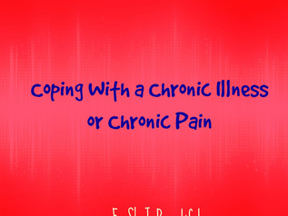 Coping with a Chronic Illness or Chronic Pain