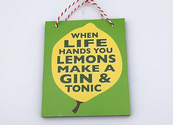 Gin & Tonic Sign